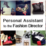 Vacancy : Personal Assistant to Fashion Director